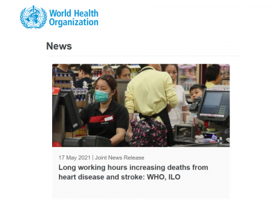 週55時間以上働くと、週35〜40時間働く場合と比較して脳卒中、虚血性心疾患の死亡のリスクが高くなる(WHO、ILO)